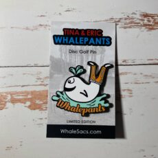 Whalepants Disc Golf Pin